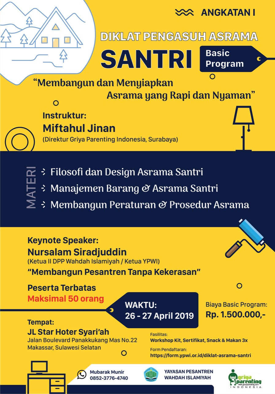 DIKLAT PENGASUH ASRAMA SANTRI Basic Program (25-27 April 2019)