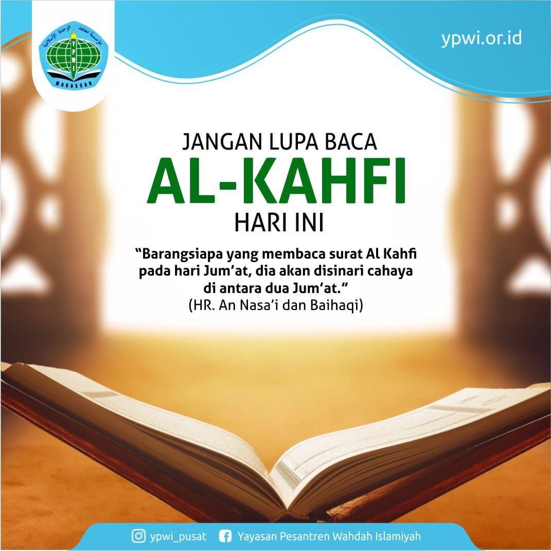 Jangan lupa baca Al-Kahfi hari ini