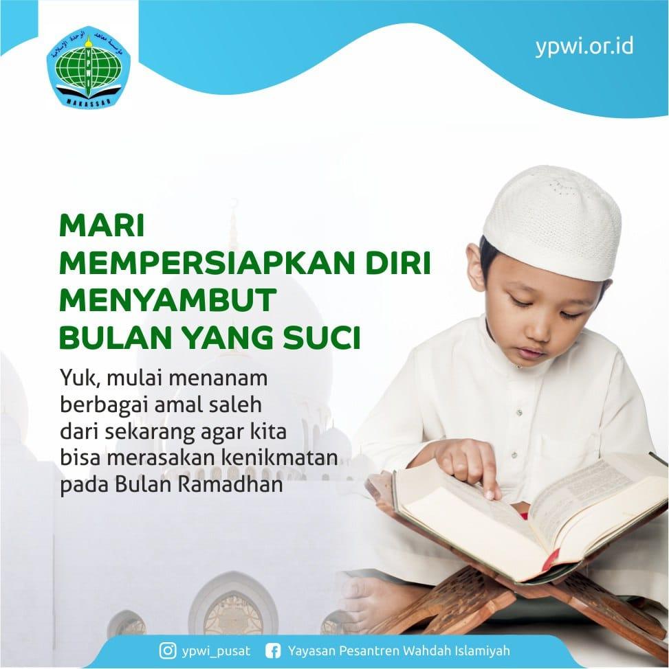 Membuat Ramadhan menjadi penuh makna dan keberkahan