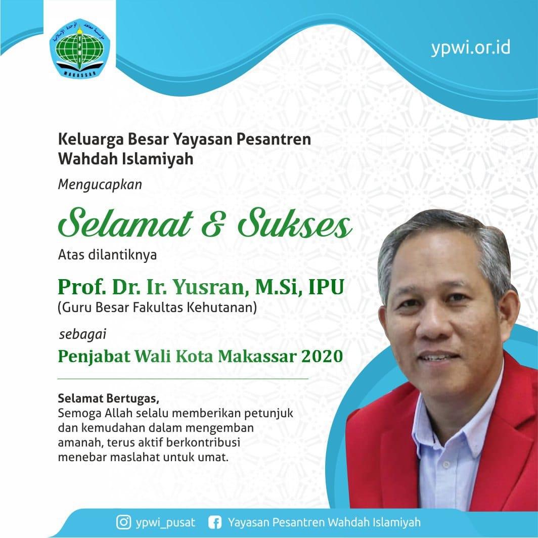 Keluarga besar YPWI mengucapkan selamat dan sukses atas dilantiknya Prof. Dr. Ir. Yusran, M.Si, IPU (Guru Besar Fakultas Kehutanan Universitas Hasanuddin) sebagai Penjabat Wali Kota Makassar Tahun 2020