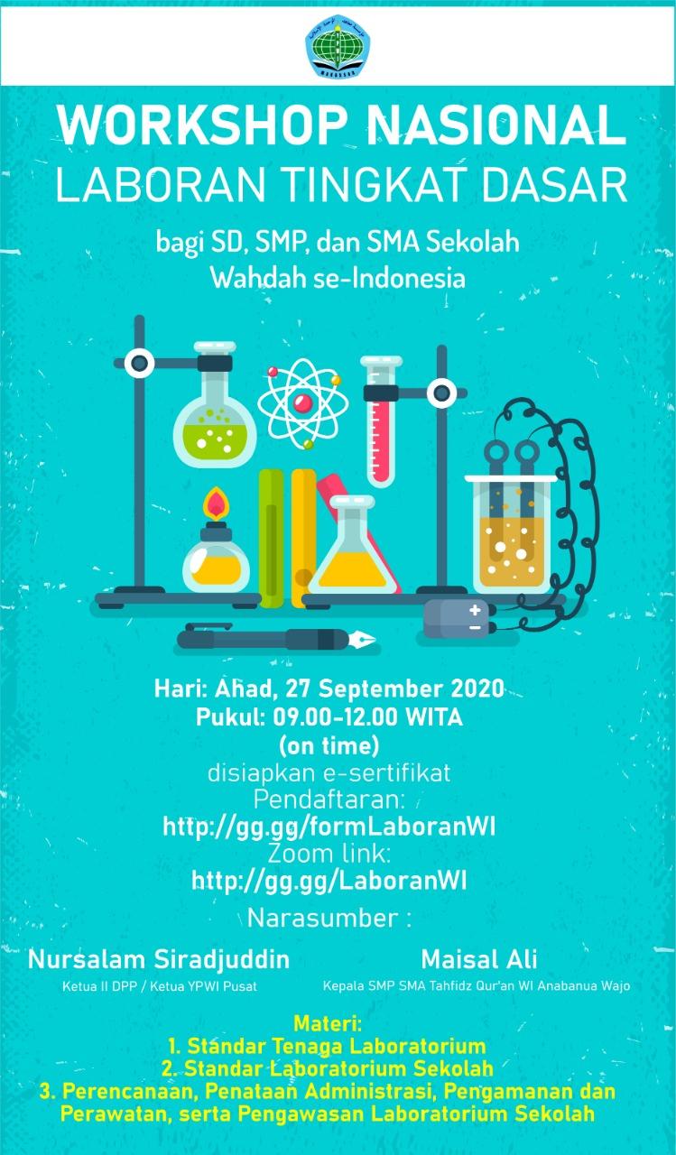 Workshop Nasional Laboran Tingkat Dasar bagi Sekolah Wahdah Islamiyah (SD-SMP-SMA) se-Indonesia