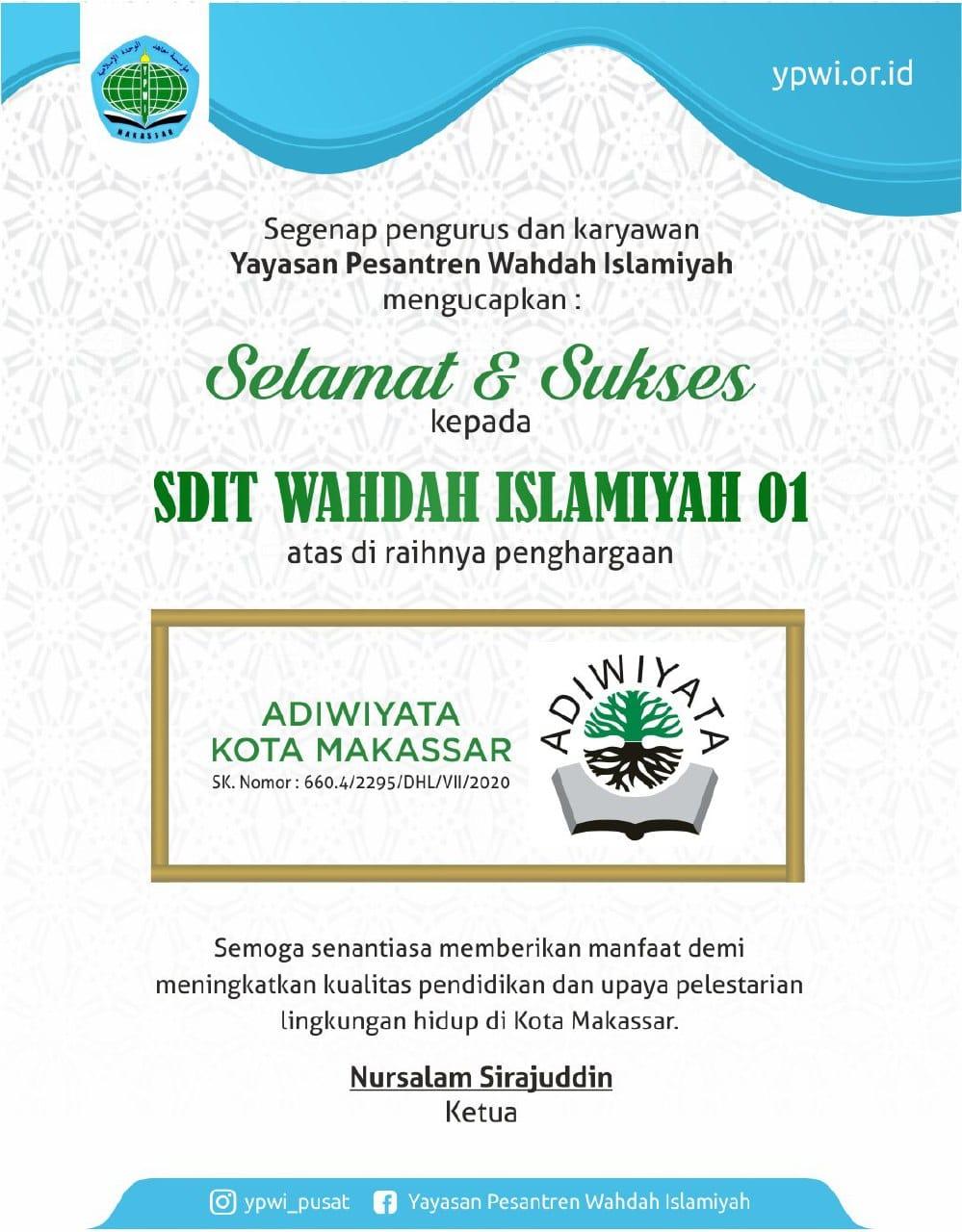 Selamat & Sukses kepada SDIT WAHDAH ISLAMIYAH 01
